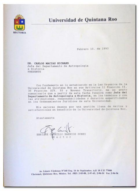 El primer Rector, Dr. Enrique Carrillo, debió renunciar al cambiar el gobierno estatal en 1993. Hubo un rector transitorio, el Mtro. Luis Enrique Peña Alba. Una fase estable y de consolidación institucional transcurrió de 1994 al 2002, con el Lic. Efraín Villanueva, quien por lo general alentó las iniciativas de los integrantes de planta académica.